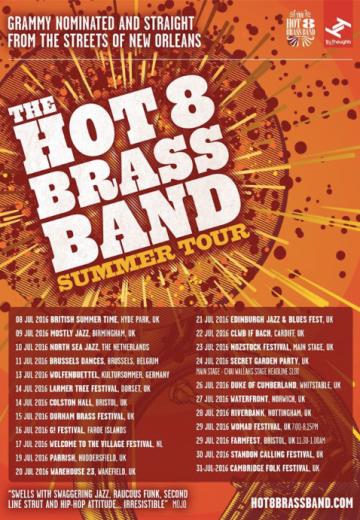 Hot 8 Summer Tour